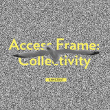 Access Frame: Collectivity